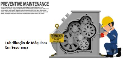 Lubrificação de Máquinas em Segurança   - 16horas